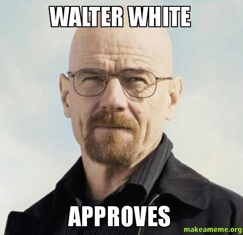 WALTER-WHITE-APPROVES